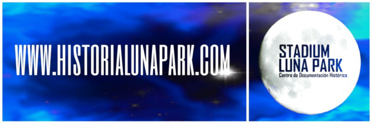 STADIUM LUNA PARK, CENTRO DE DOCUMENTACIÓN HISTÓRICO